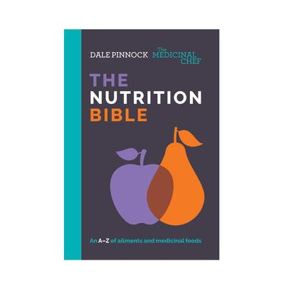 Medicinal Chef The Nutrition Bible by Dale Pinnock