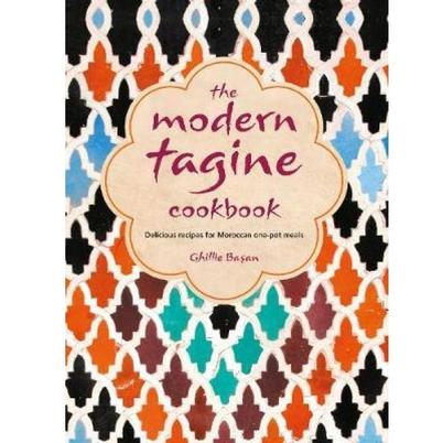 The Modern Tagine Cookbook by Ghillie Basan