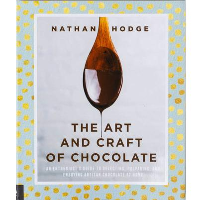 The Art and Craft of Chocolate by Nathan Hodge