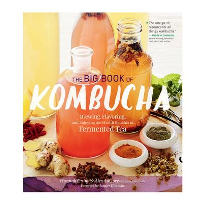 The Big Book of Kombucha by Hannah Crum & Alex LaGory